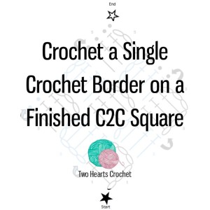 Pin Crocheting a Single Crochet Border on a Finished C2C Square