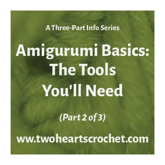Crochet Amigurumi Basics Tutorial Amigurumi Tips 2 of 3