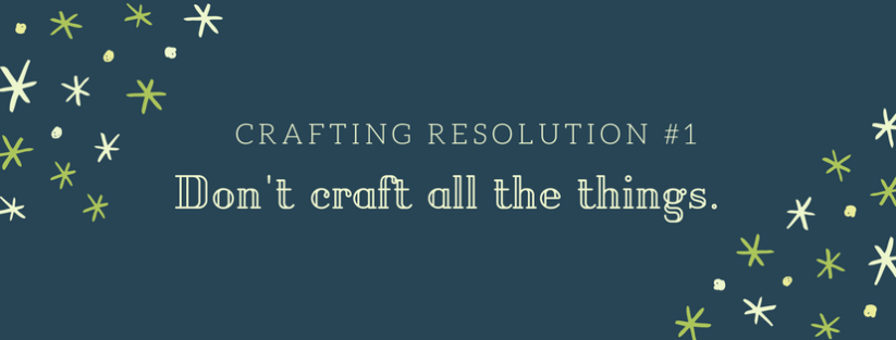 Crafting Resolution 1